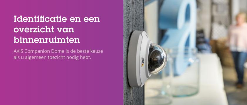 Nieuwe AXIS camera Companion line, eenvoudige installatie en makkelijk in gebruik!